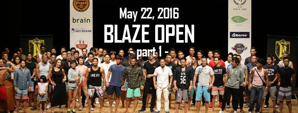 5月22日開催Blaze-Open-の模様