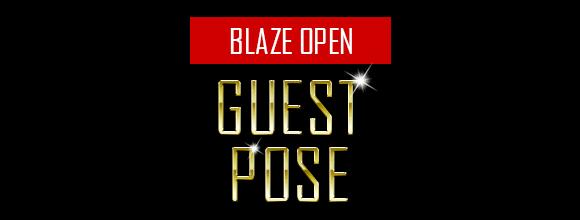 BLAZE-OPEN-ゲストポーズ