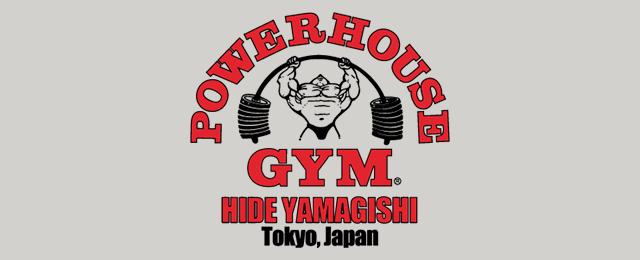 Power House GYM Hide Yamagishi Tokyo Japan